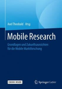 Grundlagen und Zukunftsaussichten für die Mobile Marktforschung